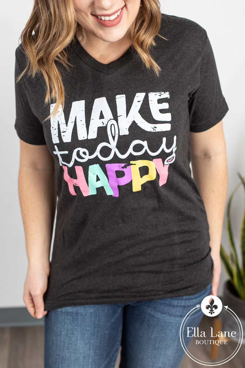 Make Today Happy Tee