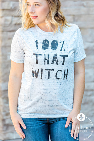 100% That Witch Tee FINAL SALE