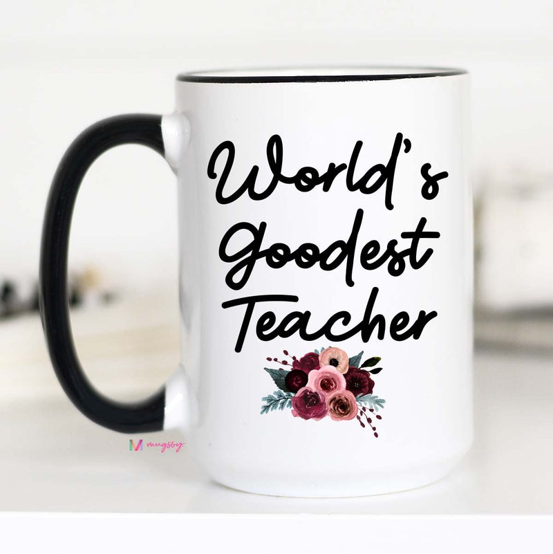 World's Goodest Teacher Mug -15oz