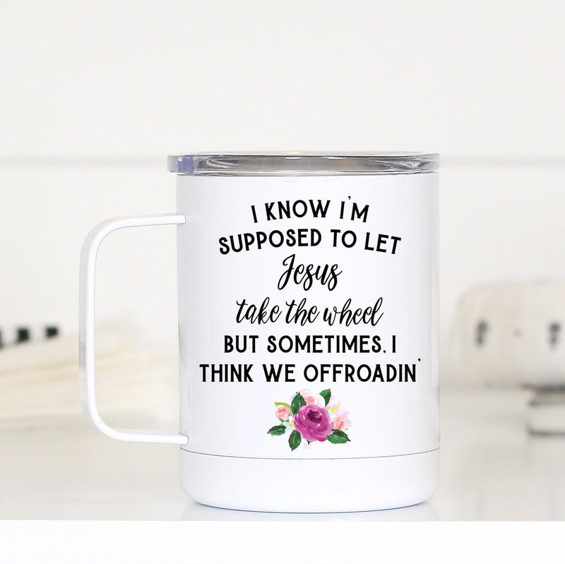 Jesus Take the Wheel Travel Cup/Mug