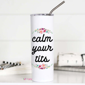Calm Your Tits Tall Travel Mug