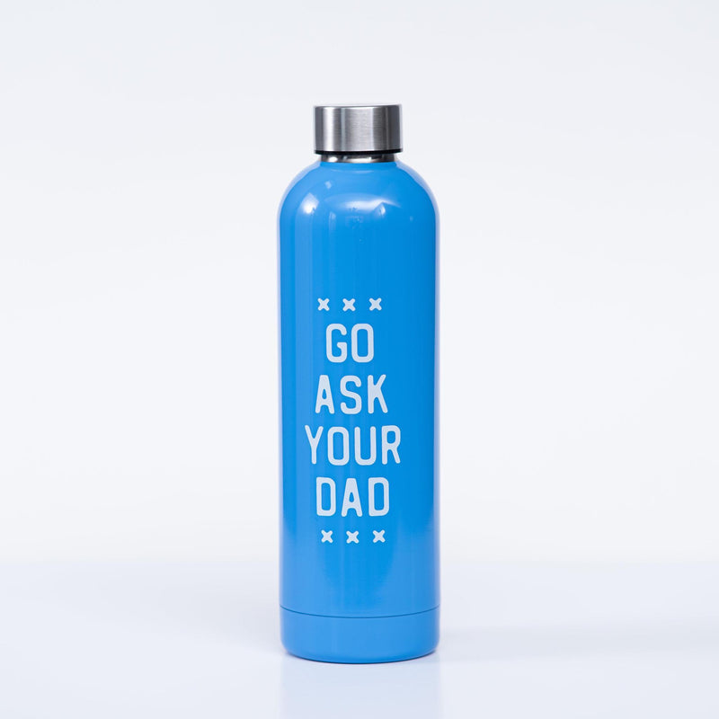 Go Ask Your Dad Water Bottle