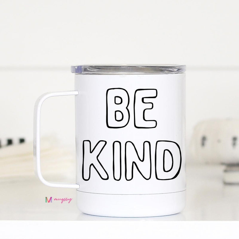 Be Kind Travel Cup with Handle