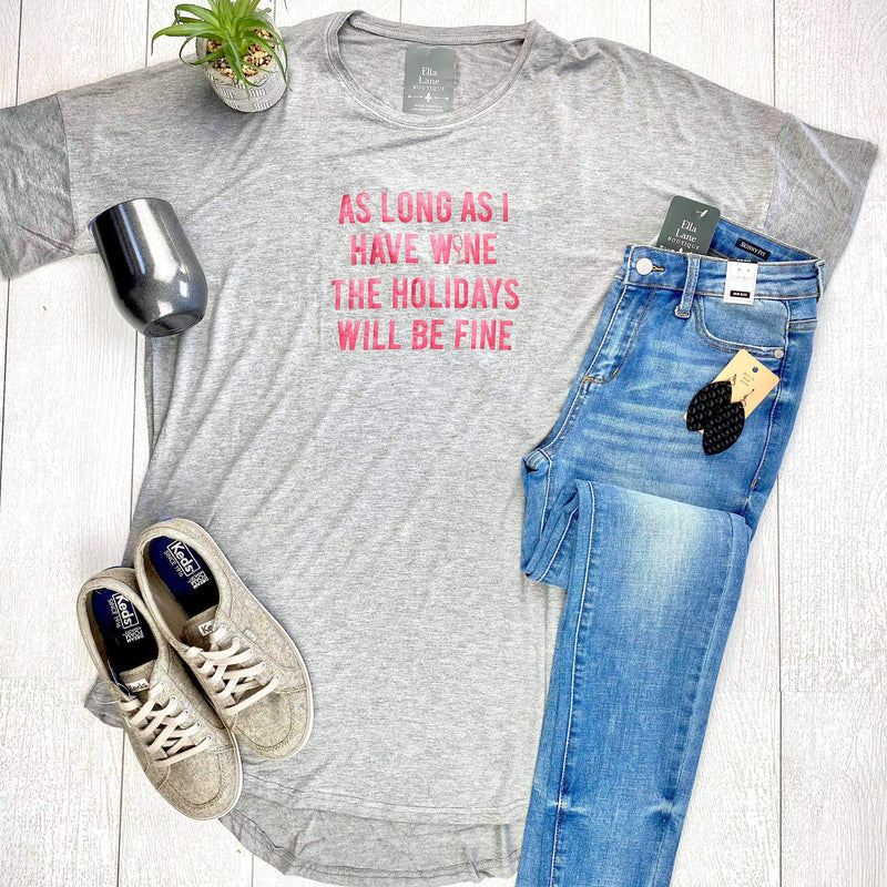 As Long As I Have Wine Sleep Shirt