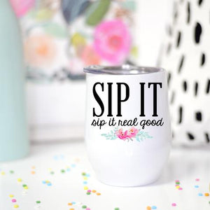 Sip It Wine Cup