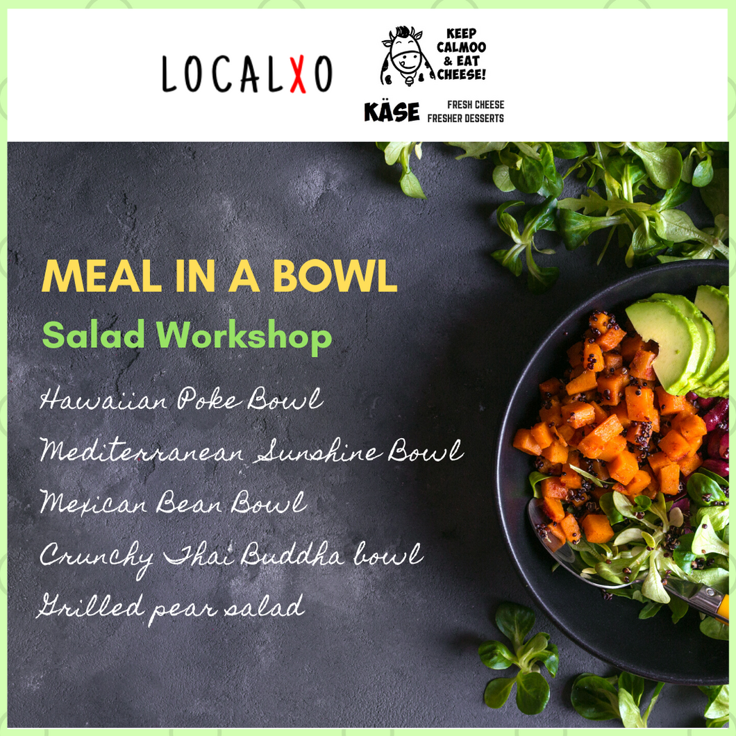 MEAL IN A BOWL Salad Workshop
