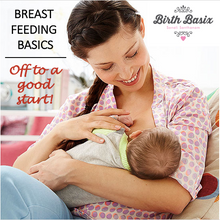 Breastfeeding Basics: Off to a good start!