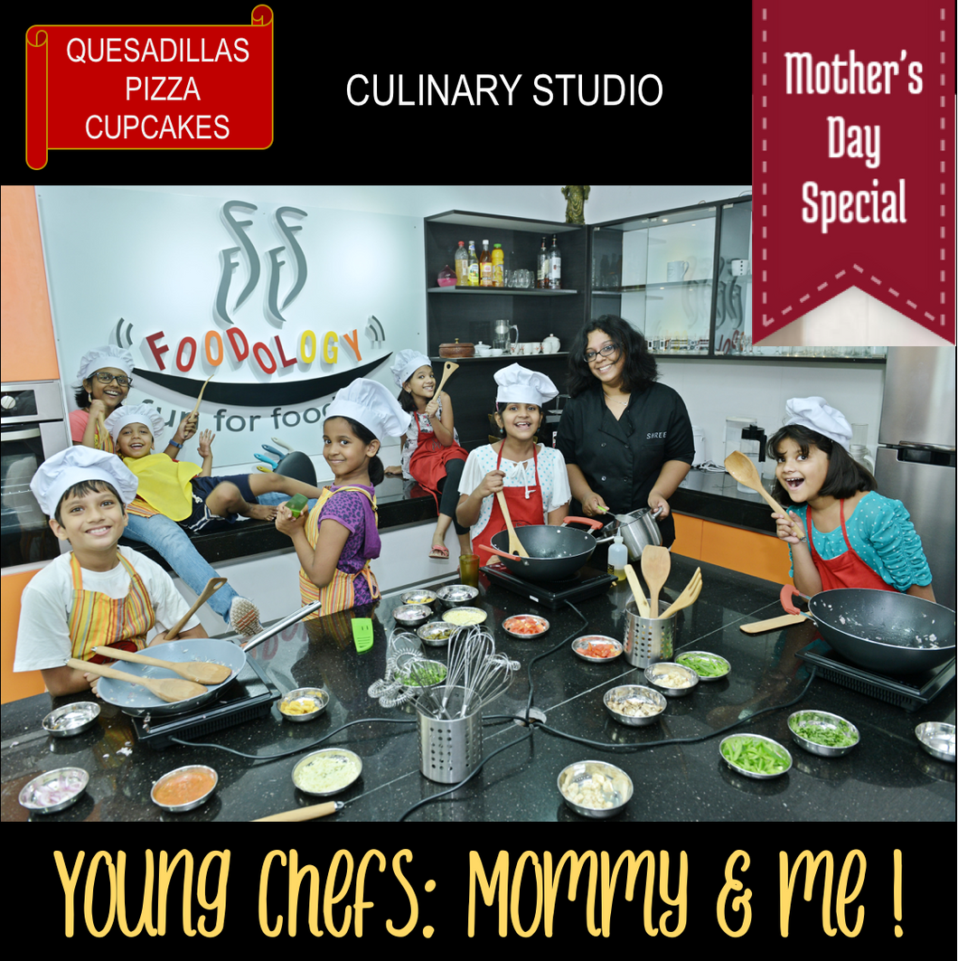 Mother's Day Special (Kids): Young chefs - Mommy and me!