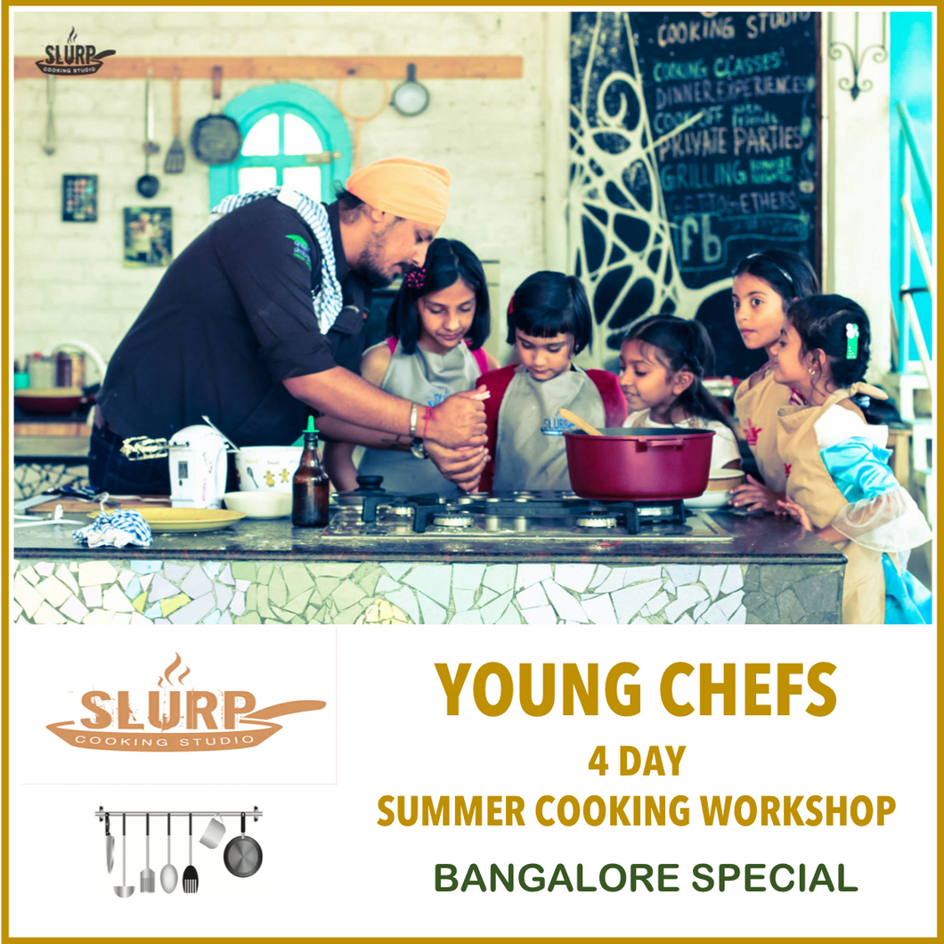 Bangalore Special: Summer workshop for Young chefs!