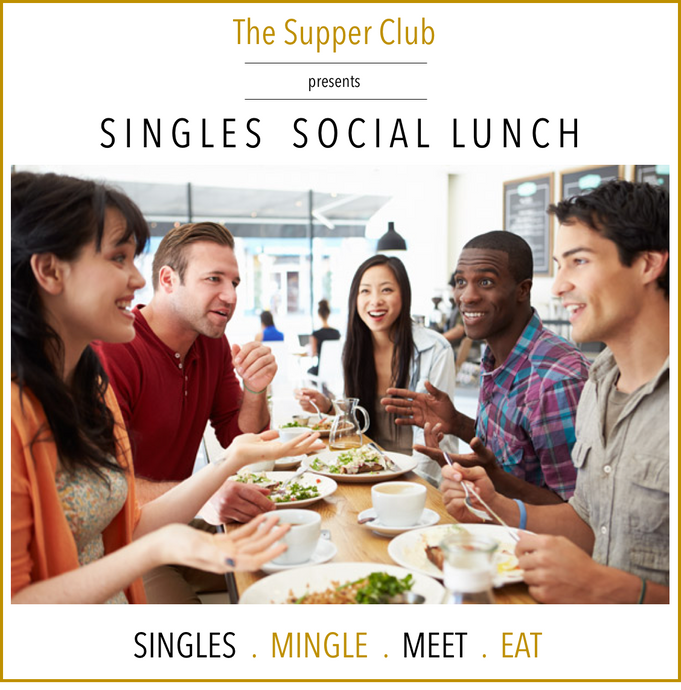 The Supper Club : Singles Lunch at Fromage