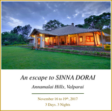Yoga Retreat to Sinna Dorai's Bungalow in Valparai, Anamallai Hills