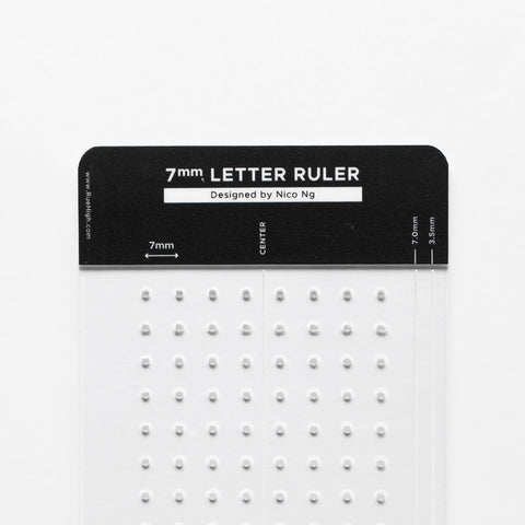 7mm Letter Ruler by Nico Ng