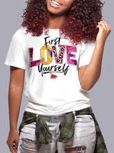 Load image into Gallery viewer, First Love Yourself Tee