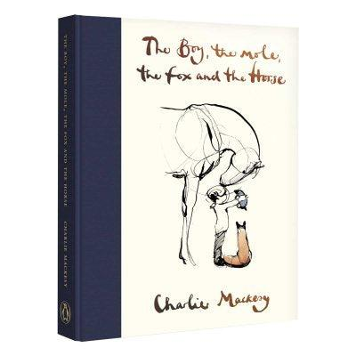 The Boy, The Mole, The Fox and The Horse by Charlie Mackesy – Ottie and the  Bea