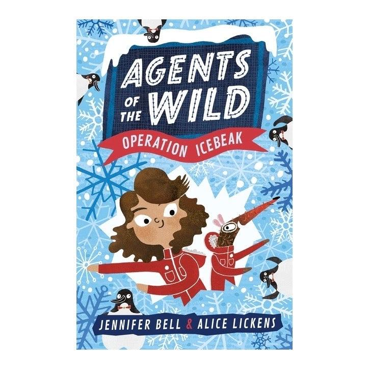 Agents of the Wild - Operation Icebreak by Jennifer Bell and Alex Lickens