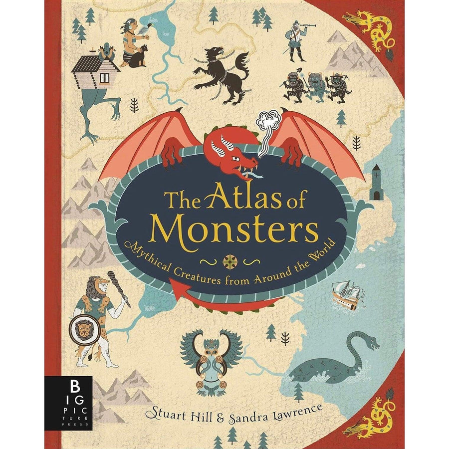 The Atlas of Monsters by Sandra Lawrence