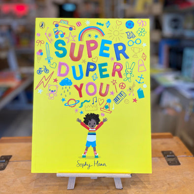 Super Duper You by Sophie Henn
