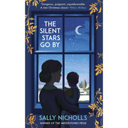 The Silent Stars Go By - Sally Nicholls
