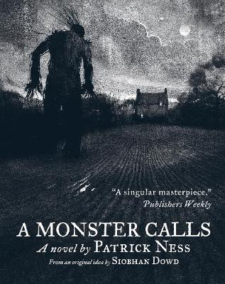 Monster Calls by Patrick Ness & Siobhan Dowd