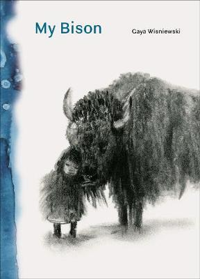 My Bison by Gaya Wisniewski
