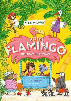Hotel Flamingo- Holiday Heatwave by Alex Milway
