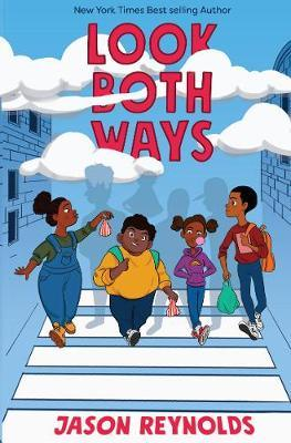 Look Both Ways (Paperback) Jason Reynolds (author)