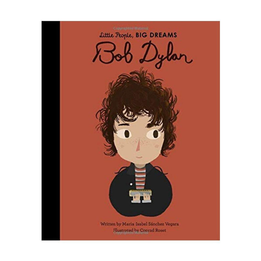 Little People, Big Dreams- Bob Dylan