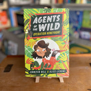 Agents of the Wild by Jennifer Bell & Alice Lickens