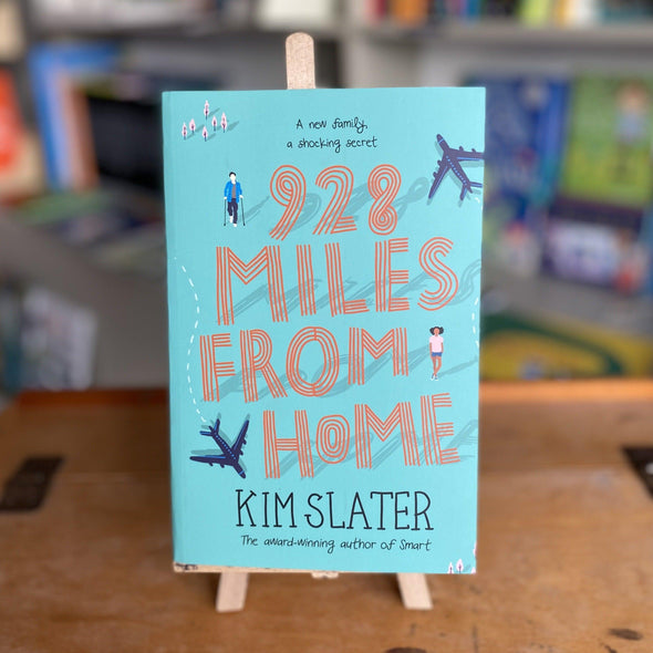 928 Miles from home by Kim Slater