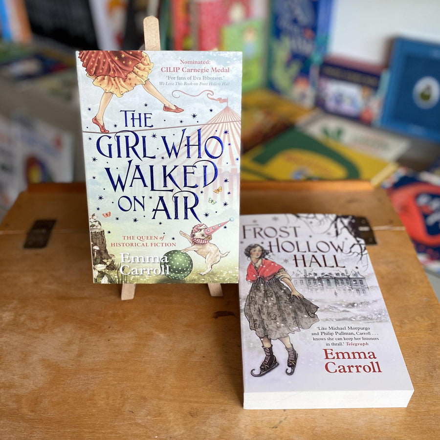 The Girl Who Walked on Air and Frost Hollow Hall by Emma Carroll