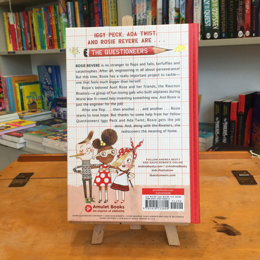 Rosie Revere and the Raucous Riveters by Andrea Beaty and David Roberts