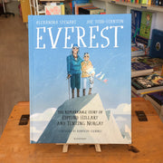 Everest - The Remarkable Story of Edmund Hillary and Tenzing Norgay by Alexandra Stewart