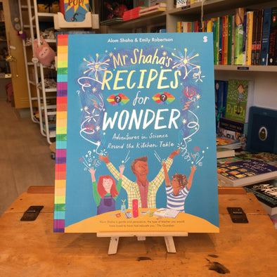 Mr Shaha's Recipes for Wonder by Alom Shaha