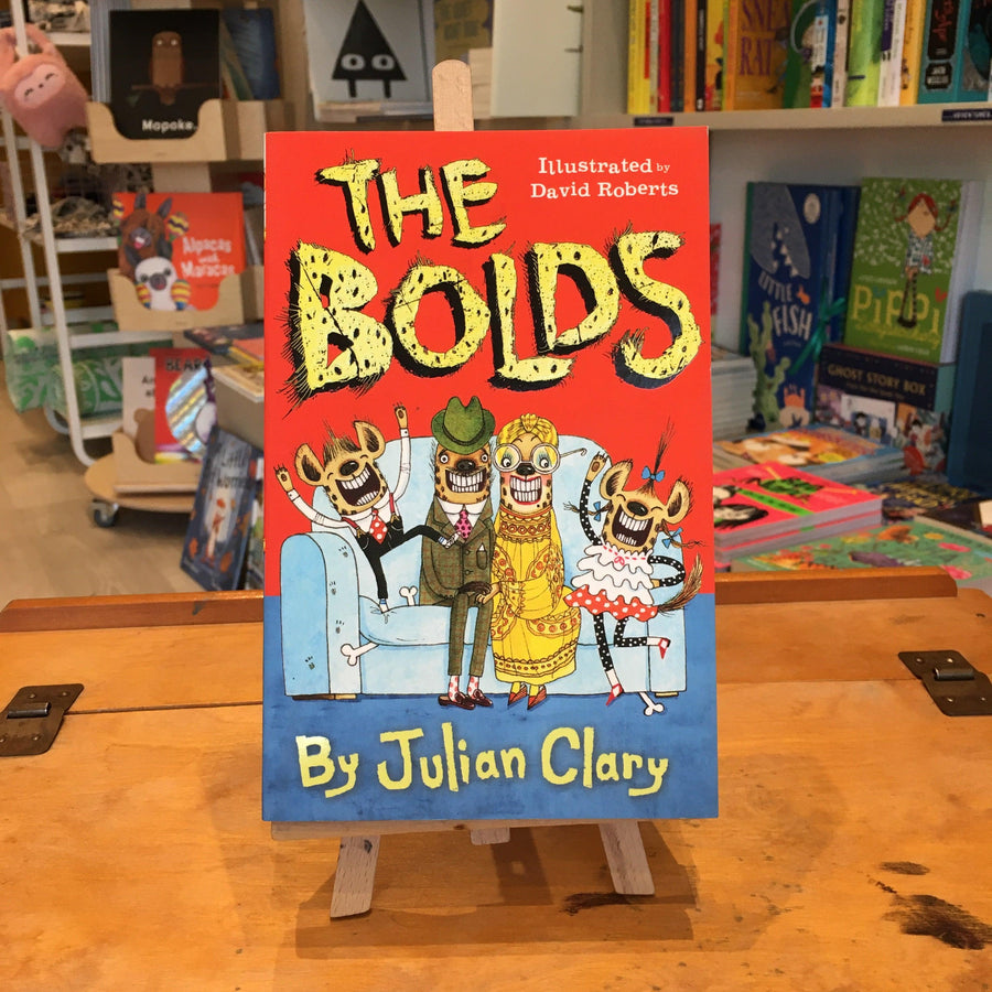 The Bolds by Julian Clary & David Roberts