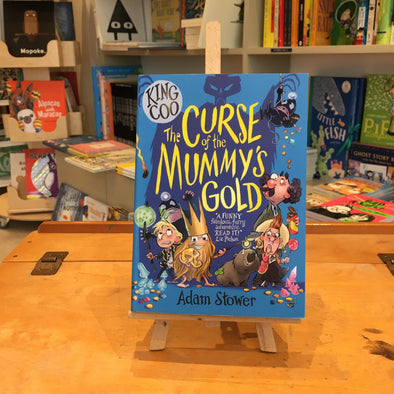 The Curse of The Mummy's Gold by Adam Stower