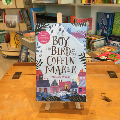 The Boy , the Bird and the Coffin Maker by Matilda Woods