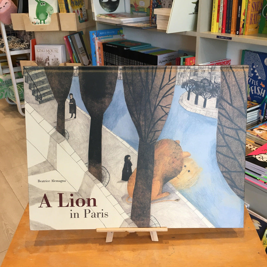 A Lion In Paris by Beatrice Alemagne
