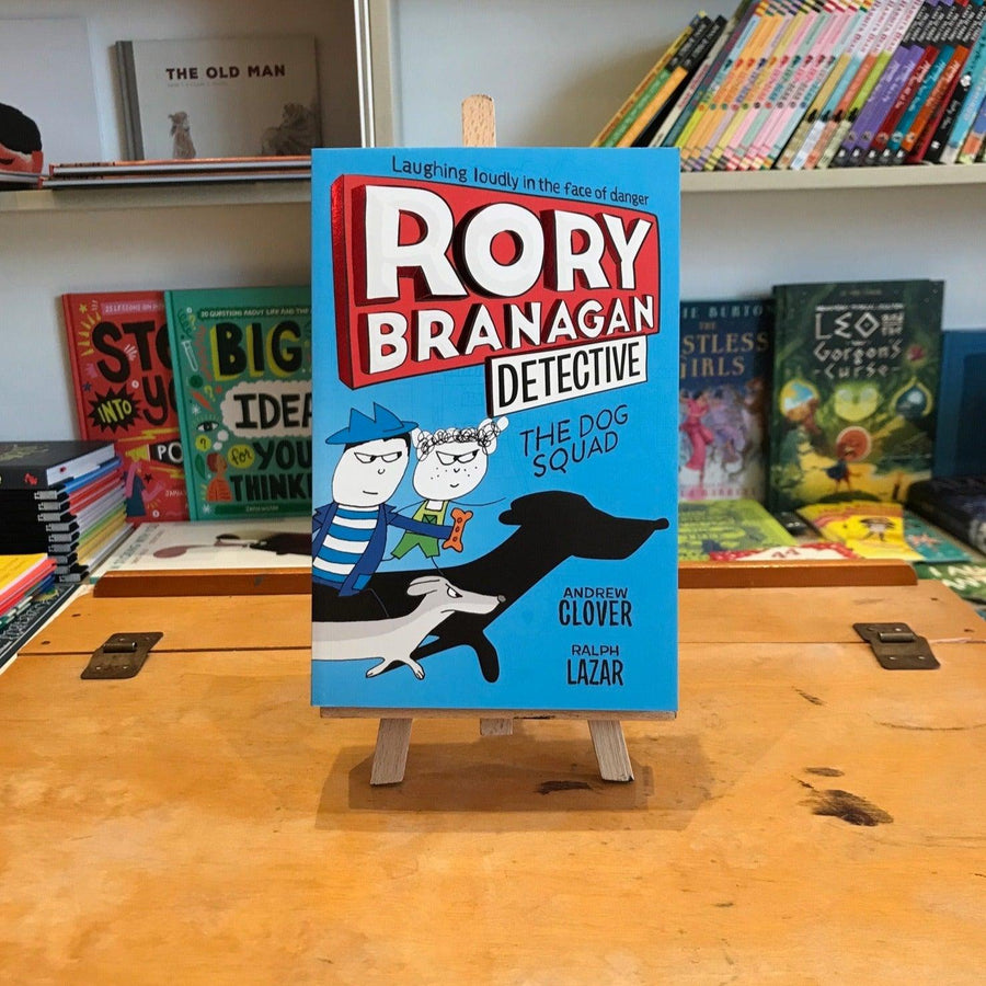 Rory Branagan Detective bk 2 - The Dog Squad