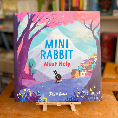 Mini Rabbit Must Help by John Bond