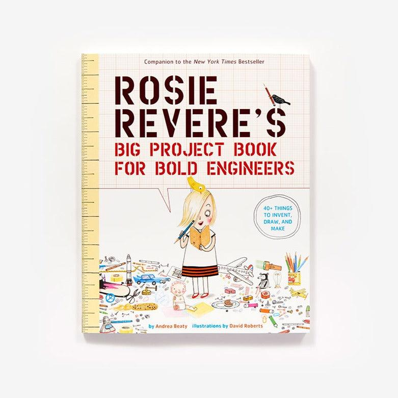Rosie Revere Big Project  Book