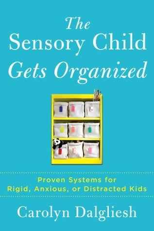The sensory child gets organised
