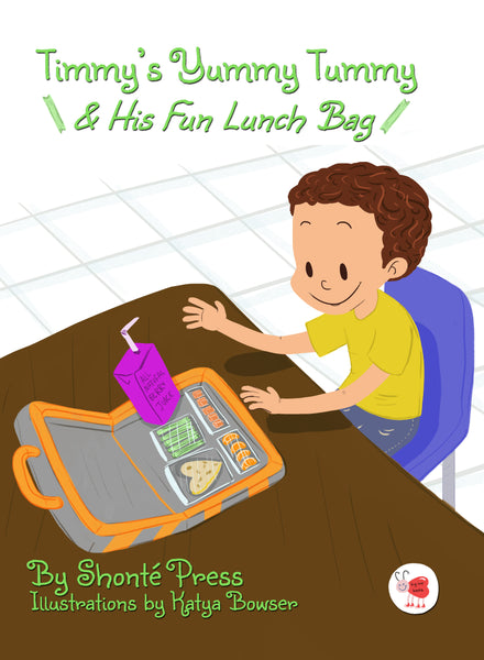 Timmy's Yummy Tummy & His Fun Lunch Bag