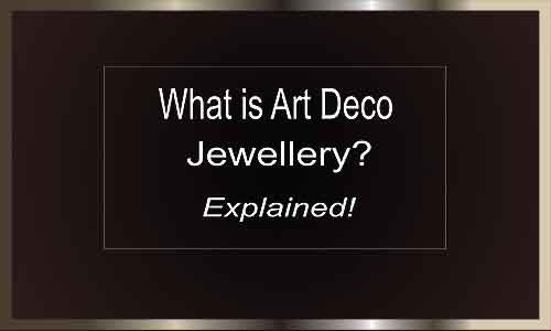 what-is-art_deco-jewellery-text-mayfairtrends