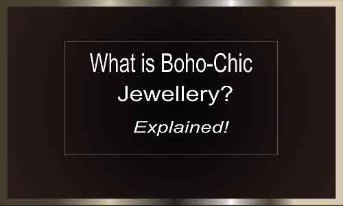 what-is-boho_chic-jewellery-text-mayfairtrends