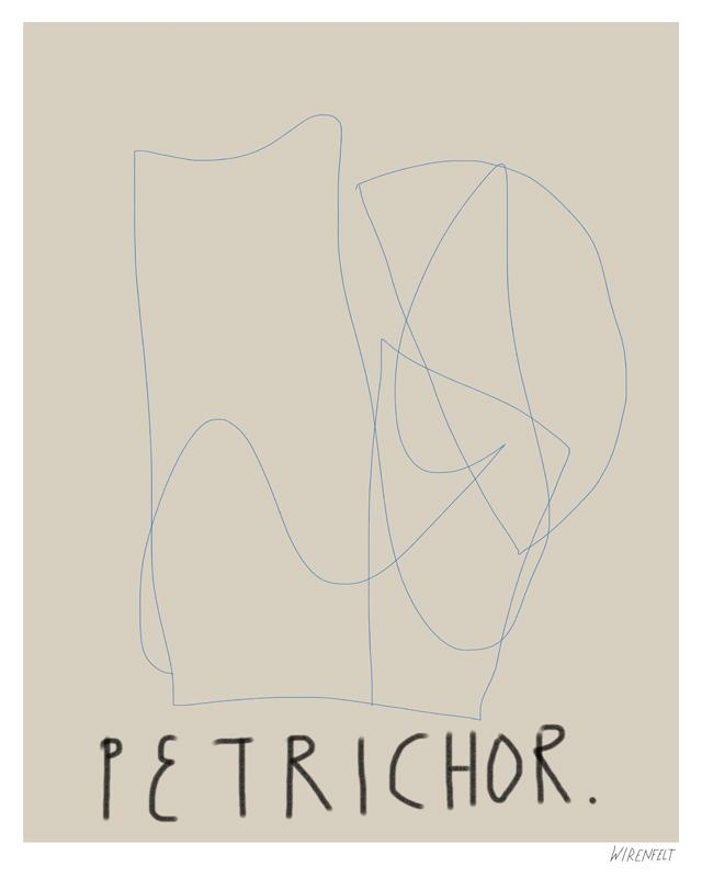 Petrichor Lisa Wirenfelt