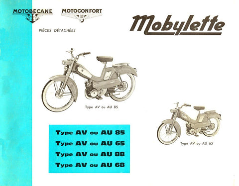 Mobylette Moped AU65,AU68,AU85,AU88,AV65,AV68,AV88 (In French) Parts Book with Exploded Diagrams DOWNLOAD