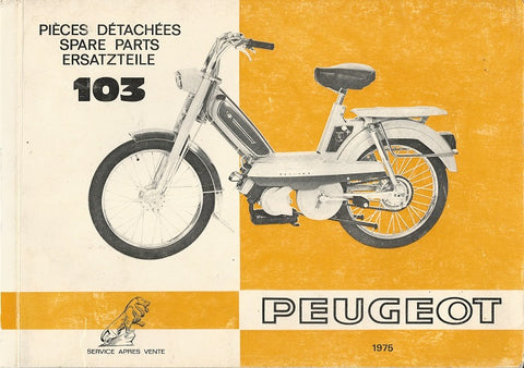 Peugeot 103 L, S, VL, VS Spare Parts Manual (Engine Section) English, French, German DOWNLOAD COPY