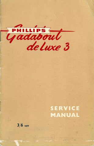 Phillips Gadabout De Luxe 3 Service Manual DOWNLOAD COPY