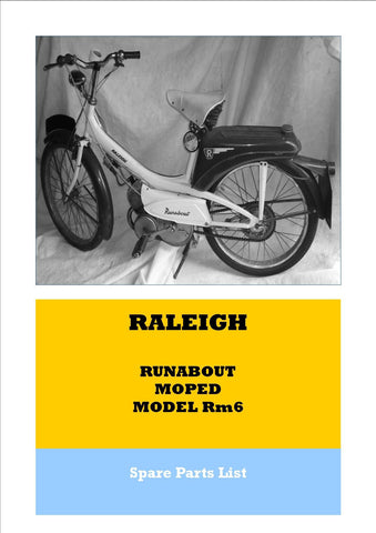 Raleigh RM6 Runabout Moped Spare Parts List Reproduced PAPER COPY