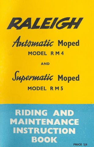 Raleigh Automatic RM4 Supermatic RM5 Riding & Maintenance Instruction Book DOWNLOAD COPY